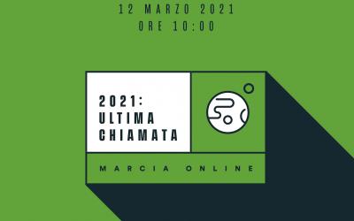 """""""#2021UltimaChiamata"""": una Marcia online contro il cambiamento climatico!"""